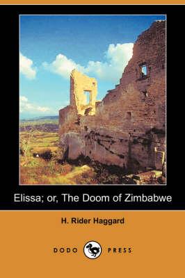Elissa; Or, the Doom of Zimbabwe (Dodo Press) (Paperback)