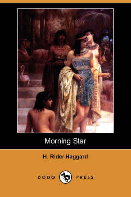 Morning Star (Dodo Press) (Paperback)