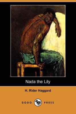 NADA the Lily (Dodo Press) (Paperback)