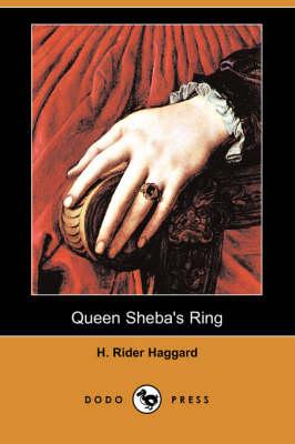 Queen Sheba's Ring (Dodo Press) (Paperback)