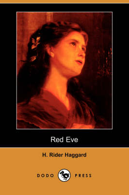 Red Eve (Dodo Press) (Paperback)