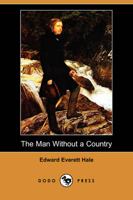 The Man Without a Country (Dodo Press) (Paperback)