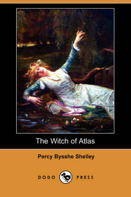 The Witch of Atlas (Dodo Press) (Paperback)