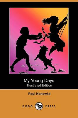 My Young Days (Illustrated Edition) (Dodo Press) (Paperback)