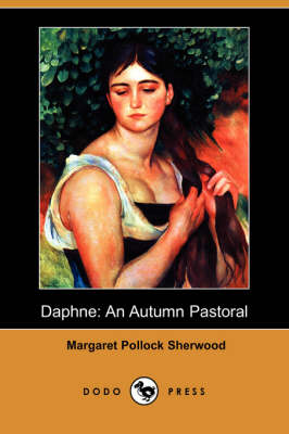 Daphne: An Autumn Pastoral (Dodo Press) (Paperback)