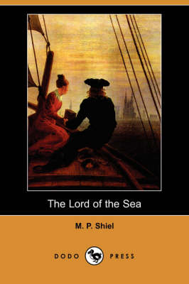The Lord of the Sea (Dodo Press) (Paperback)
