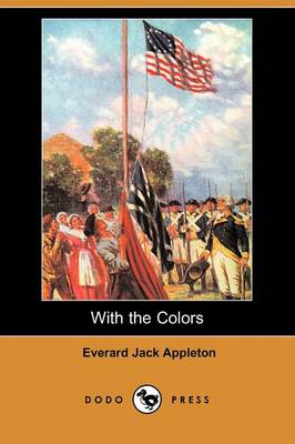 With the Colors (Dodo Press) (Paperback)