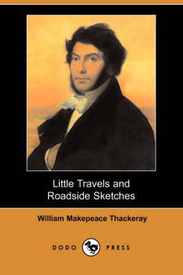 Little Travels and Roadside Sketches (Dodo Press) (Paperback)