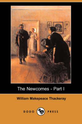 The Newcomes - Part I (Dodo Press) (Paperback)