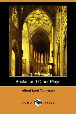 Becket and Other Plays (Dodo Press) (Paperback)