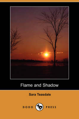 Flame and Shadow (Dodo Press) (Paperback)