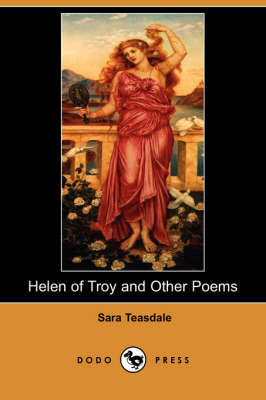 Helen of Troy and Other Poems (Dodo Press) (Paperback)