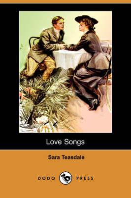 Love Songs (Dodo Press) (Paperback)