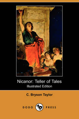 Nicanor: Teller of Tales (Illustrated Edition) (Dodo Press) (Paperback)
