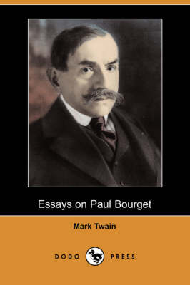 Essays on Paul Bourget (Dodo Press) (Paperback)
