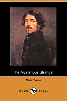 The Mysterious Stranger (Dodo Press) (Paperback)