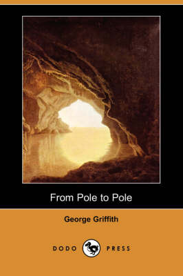 From Pole to Pole (Dodo Press) (Paperback)