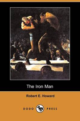The Iron Man (Dodo Press) (Paperback)