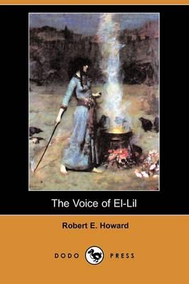 The Voice of El-Lil (Dodo Press) (Paperback)