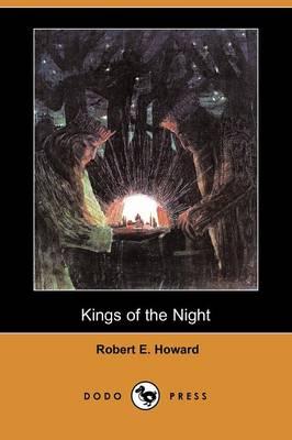 Kings of the Night (Dodo Press) (Paperback)