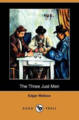 The Three Just Men (Dodo Press) (Paperback)