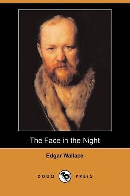 The Face in the Night (Dodo Press) (Paperback)