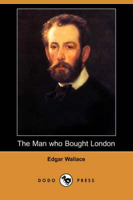 The Man Who Bought London (Dodo Press) (Paperback)