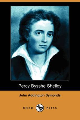 Percy Bysshe Shelley (Dodo Press) (Paperback)