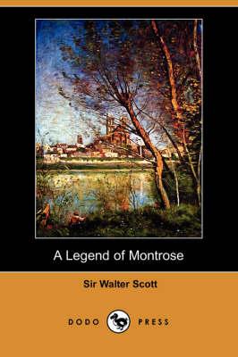 A Legend of Montrose (Dodo Press) (Paperback)