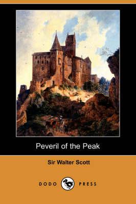 Peveril of the Peak (Dodo Press) (Paperback)