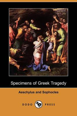 the masters of greek tragedy in the persons of aeschylus sophocles and euripides Aeschylus, sophocles, and euripides history of greek tragedy aeschylus sophocles euripides the first master of comedy was the playwright aristophanes.