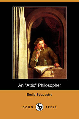 An Attic Philosopher (Dodo Press) (Paperback)
