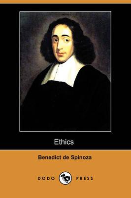 Ethics (Ethica Ordine Geometrico Demonstrata) (Dodo Press) (Paperback)