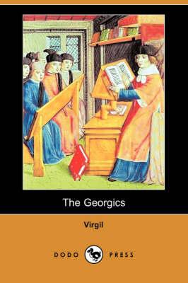 The Georgics (Dodo Press) (Paperback)