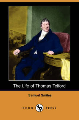 The Life of Thomas Telford (Dodo Press) (Paperback)