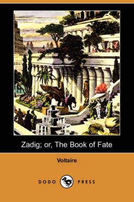 Zadig; Or, the Book of Fate (Dodo Press) (Paperback)
