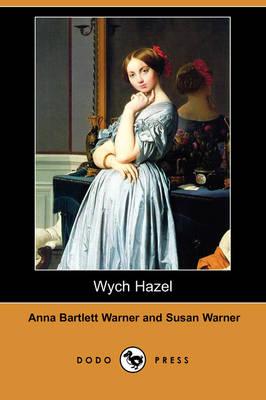 Wych Hazel (Dodo Press) (Paperback)