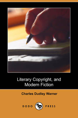 Literary Copyright, and Modern Fiction (Dodo Press) (Paperback)