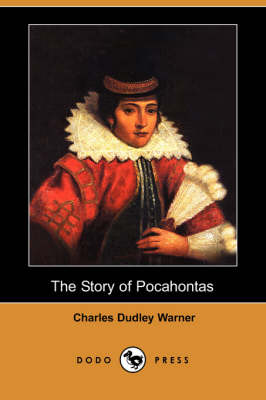 The Story of Pocahontas (Dodo Press) (Paperback)