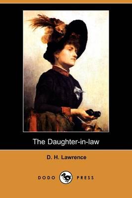 The Daughter-In-Law (Dodo Press) (Paperback)