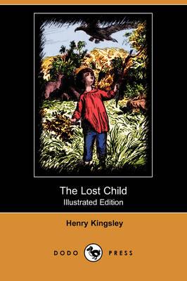 The Lost Child (Illustrated Edition) (Dodo Press) (Paperback)