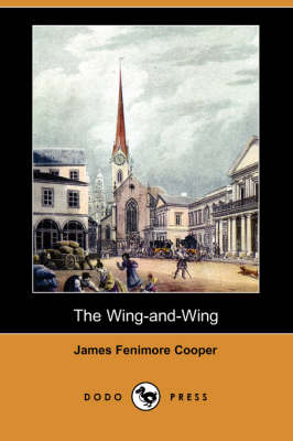 The Wing-And-Wing (Dodo Press) (Paperback)