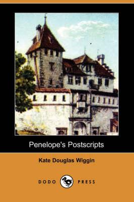 Penelope's Postscripts (Dodo Press) (Paperback)