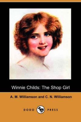 Winnie Childs: The Shop Girl (Dodo Press) (Paperback)