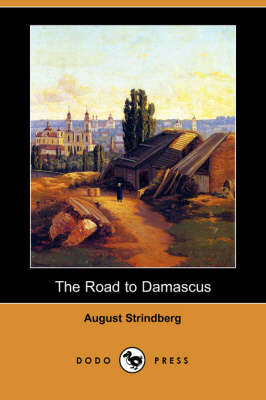 The Road to Damascus (Dodo Press) (Paperback)