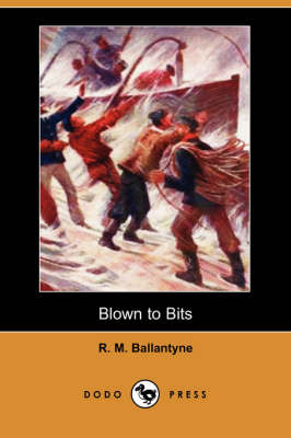 Blown to Bits (Paperback)