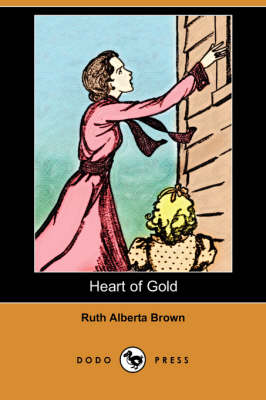 Heart of Gold (Dodo Press) (Paperback)