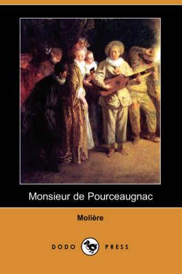 Monsieur de Pourceaugnac (Dodo Press) (Paperback)