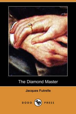 The Diamond Master (Dodo Press) (Paperback)
