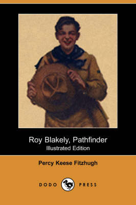 Roy Blakely, Pathfinder (Illustrated Edition) (Dodo Press) (Paperback)